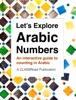 Let's Explore Arabic Numbers