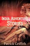 India Adventure Stories - Volume One