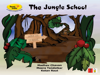 Madhav Chavan, Ketan Raut & Meera Tendolkar - The Jungle School artwork
