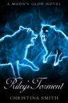 Rileys Torment A Moons Glow Novel 2