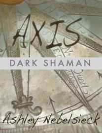 AXIS: DARK SHAMAN