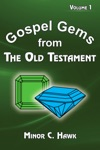 Gospel Gems From The Old Testament