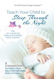 Teach Your Child To Sleep Through The Night