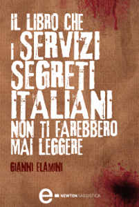 Il libro che i servizi segreti italiani non ti farebbero mai leggere Copertina del libro