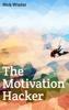 Nick Winter - The Motivation Hacker kunstwerk