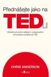 Přednášejte jako na TEDu PDF Download
