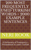 Neri Rook - 200 Most Frequently Used Turkish Words + 2000 Example Sentences: A Dictionary of Frequency + Phrasebook to Learn Turkish artwork