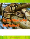 So You Want A Pet Ball Python