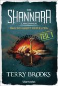 Die Shannara-Chroniken - Das Schwert der Elfen. Teil 1