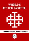 Vangelo e Atti degli Apostoli