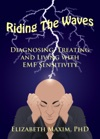 Riding The Waves Diagnosing Treating And Living With EMF Sensitivity