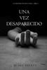 Blake Pierce - Una vez desaparecido (Un misterio de Riley Paige--Libro #1) ilustraciГіn