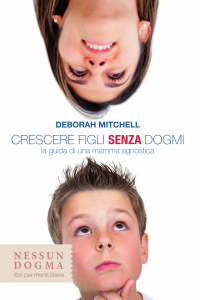 Crescere figli senza dogmi Copertina del libro