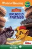 World Of Reading: The Lion Guard: Unlikely Friends