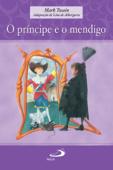 O príncipe e o mendigo Book Cover