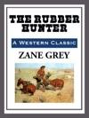 The Rubber Hunter