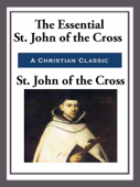 The Essential St. John of the Cross