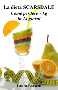 La dieta SCARSDALE: Come perdere 7 kg in 14 giorni Book Cover