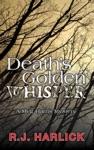 Deaths Golden Whisper