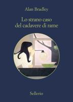 Download and Read Online Lo strano caso del cadavere di rame