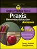 Praxis Elementary Education For Dummies With Online Practice Tests