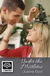 Under The Mistletoe PDF Download