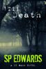 SP Edwards - 'Til Death kunstwerk