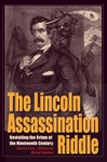 The Lincoln Assassination Riddle