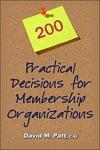 200 Practical Decisions For Membership Organizations