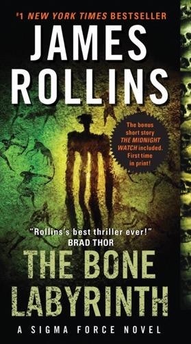 James Rollins - The Bone Labyrinth