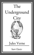 The Underground City