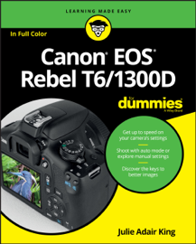Canon EOS Rebel T6/1300D For Dummies book