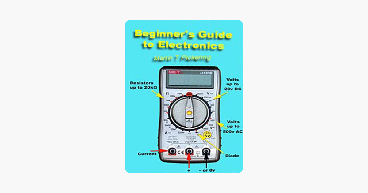 Beginner39s Guide To Basic Electronics Circuits