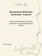 Documentos históricos mexicanos: Tomo II