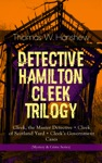 DETECTIVE HAMILTON CLEEK TRILOGY  Cleek The Master Detective  Cleek Of Scotland Yard  Cleeks Government Cases Mystery  Crime Series