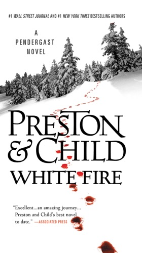 Douglas Preston & Lincoln Child - White Fire