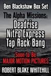 Ben Blackshaw Box Set The Alpha Missions Deadrise  Nitro Express  Tap Rack Bang