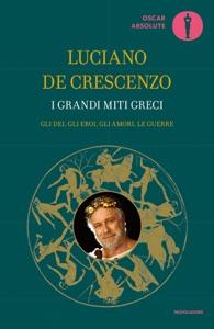 I grandi miti greci Book Cover