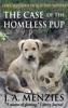 The Case Of The Homeless Pup: A Paul Manziuk And Jacquie Ryan Novella