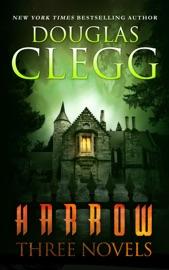 Download Harrow: Three Novels