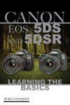 Canon Eos 5ds And 5dsr Learning The Basics