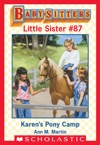Karens Pony Camp Baby-Sitters Little Sister 87