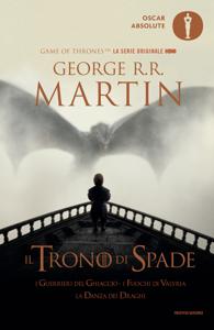Il trono di spade 5. I guerrieri del ghiaccio, I fuochi di Valyria, La danza dei draghi Copertina del libro