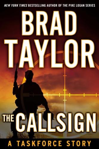 Brad Taylor - The Callsign