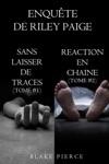 Coffret Des Enqutes De Riley Paige  Sans Laisser De Traces T 1 Et Raction En Chane T 2