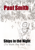 Ships in the Night (To Walk the Path 11)