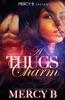 A Thug's Charm
