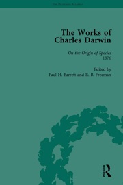 THE WORKS OF CHARLES DARWIN: VOL 16: ON THE ORIGIN OF SPECIES (SIXTH EDITION, 1876)