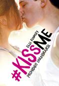 Prohibido enamorarse (#KissMe 1) Book Cover