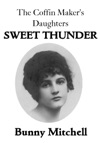 The Coffin Makers Daughters Sweet Thunder